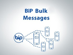 BiP Bulk Messages
